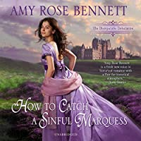 How to Catch a Sinful Marquess (Disreputable Debutantes)