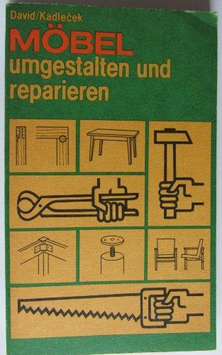 Möbel umgestalten und reparieren