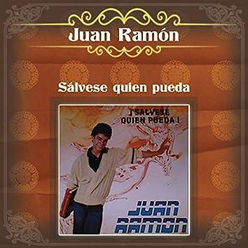 """Sálvese Quien Pueda - Juan Ramón """"El Torbellino"""""""