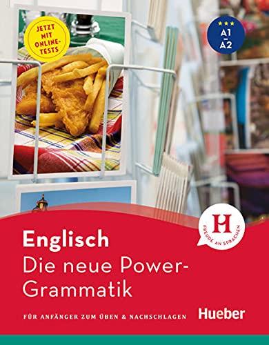 Die neue Power-Grammatik Englisch: Für Anfänger zum Üben & Nachschlagen / Buch mit Online-Tests