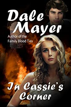 In Cassie's Corner by [Dale Mayer]