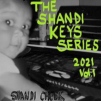 The Shandi Keys Series 2021, Vol. 1