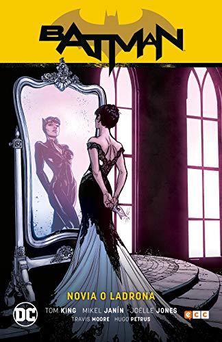 Batman Vol. 08: novia O Ladrona (Batman Saga - camino al Altar Parte 2)