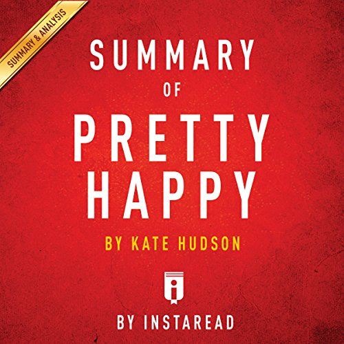 Summary of Pretty Happy, by Kate Hudson | Includes Analysis audiobook cover art