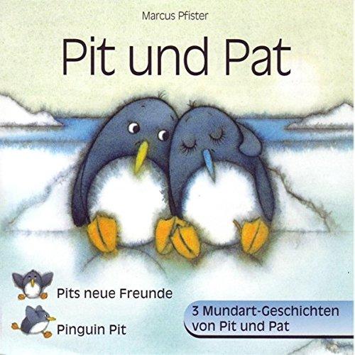 Pits neue Freunde /Pit und Pat /Pinguin Pit: In Mundart erzählt (BAMBI / Das Schweizerische Mundart-Kinder-Programm für 3- bis 10jährige)