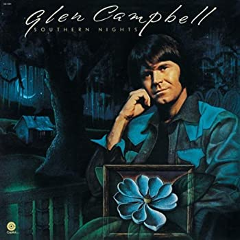 southern nights glen campbell
