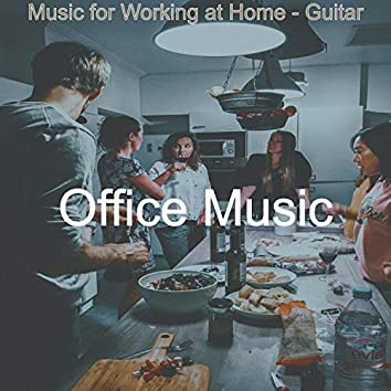 Music for Working at Home - Guitar