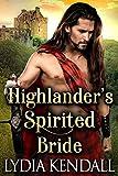 Highlander's Spirited Bride: A Steamy Scottish Historical Romance Novel