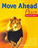 Move Ahead Plus SB (Secondary ELT Course for Middle East)