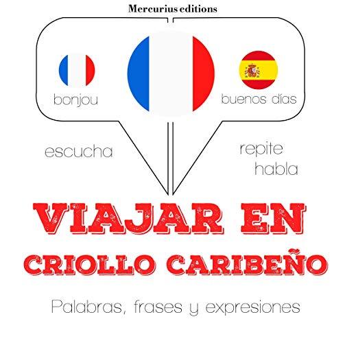 Viajar en criollo caribeño audiobook cover art
