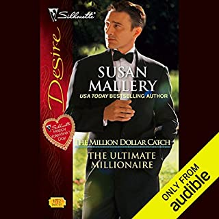 The Ultimate Millionaire                   By:                                                                                                                                 Susan Mallery                               Narrated by:                                                                                                                                 Gabra Zackman                      Length: 4 hrs and 28 mins     596 ratings     Overall 4.1