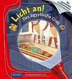 Das ägyptische Grab: Licht an! (Licht an! Die Reihe mit der magischen Taschenlampe, Band 9) - Sabine Krawczyk
