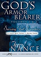 God's Armor Bearer Serving God's Leaders, the Next Best Thing to Being There [DVD]