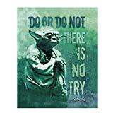 """Do or Do Not. There is No Try""- Master Yoda Quotes Wall Art- 8 x 10' Wall Art Print- Ready to Frame. Star Wars Typographic Decor for Home- Office- Cave-Theater. Perfect Gift to Motivate & Inspire."