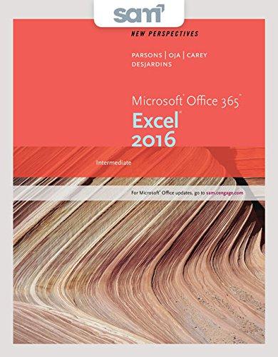 Bundle: New Perspectives Microsoft Office 365 & Excel 2016: Intermediate, Loose-leaf Version + LMS Integrated SAM 365 &