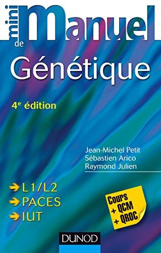 Mini Manuel de Génétique - 4e éd - Cours + QCM + QROC: Cours + QCM + QROC