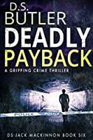 Deadly Payback (DS Jack Mackinnon Crime Series Book 6) (English Edition)