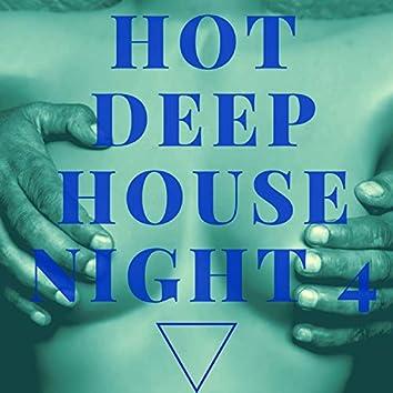 Hot Deep House Night 4