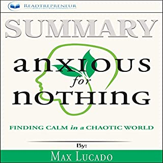Summary: Anxious for Nothing: Finding Calm in a Chaotic World audiobook cover art