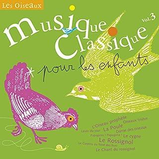 Musique classique pour les enfants, Vol.3 - Les Oiseaux (B00006691Q) | Amazon price tracker / tracking, Amazon price history charts, Amazon price watches, Amazon price drop alerts