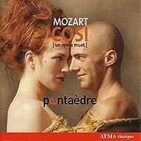 Mozart: Cosi fan tutte, un opera muet