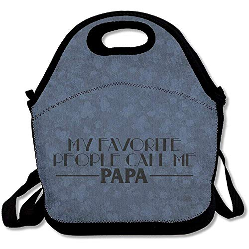My Favorite People Call Me Papa - Bolsas de almuerzo de neopreno grandes y gruesas con aislamiento, bolsa térmica y cálida con correa para el hombro para mujeres, adolescentes, niñas, niños y adultos