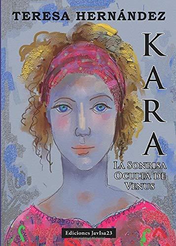 Kara Y La Sonrisa Oculta De Venus