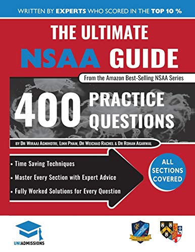 Price comparison product image The Ultimate NSAA Guide: 400 Practice Questions,  Fully Worked Solutions,  Time Saving Techniques,  Score Boosting Strategies,  2019 Edition,  UniAdmissions