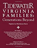Tidewater Virginia Families: Generations Beyond Adding the Families of