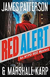 James Patterson's NYPD Red Series-Red Alert