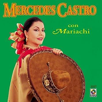 Mercedes Castro Acompañada Mariachi