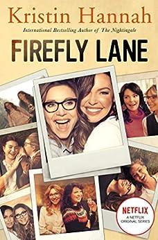 Firefly Lane by [Kristin Hannah]