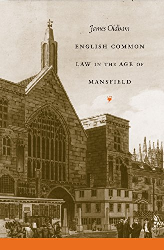 Compare Textbook Prices for English Common Law in the Age of Mansfield Studies in Legal History New edition Edition ISBN 9780807855324 by Oldham, James