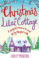 Christmas at Lilac Cottage: A perfect romance to curl up by the fire with (White Cliff Bay Book 1) (English Edition)