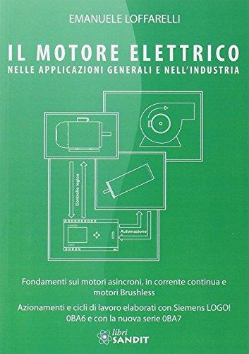 Il motore elettrico nella applicazioni generali e nell'industria