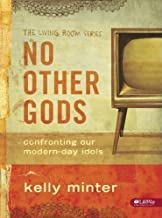 NO OTHER GODS - MEMBER BOOK by Kelly Minter (Jan 2 2007)