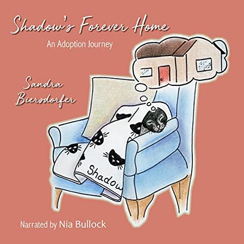 Shadow's Forever Home Audiobook By Sandra Biersdorfer cover art