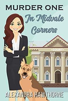 Murder One in Midvale Corners by [Alexandra Hawthorne]