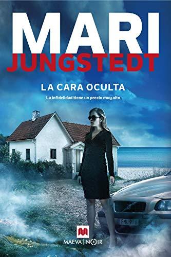 La cara oculta: Si eres un fiel lector de Mari Jungstedt, sers el primero en destapar la infidelidad y el engao detrs de La cara oculta (Gotland n 13)