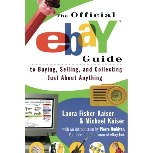 The Official eBay Guide to Buying, Selling, and Collecting