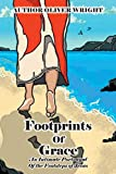 Footprints Of Grace: An Intimate Portrayal Of the Footsteps of Jesus