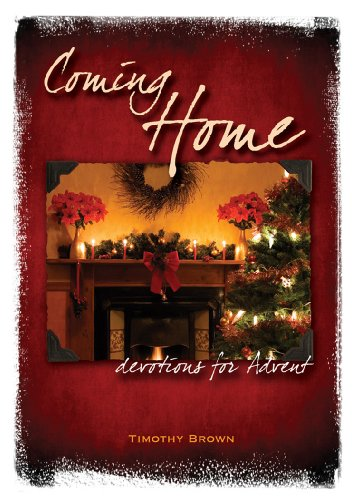 Coming Home: Devotions for Advent
