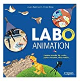 Labo animation - Dessins animés, flipbooks, pâte à modeler, stop motion...