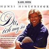 Songtexte von Hansi Hinterseer - Du, ich mag Dich