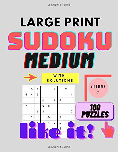Sudoku Large Print Medium - Sudoku Puzzle Book: Large Print Sudoku for Seniors and Adults with 100 Medium puzzles - volume 2
