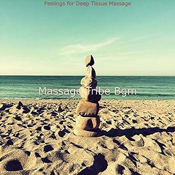 Feelings for Deep Tissue Massage