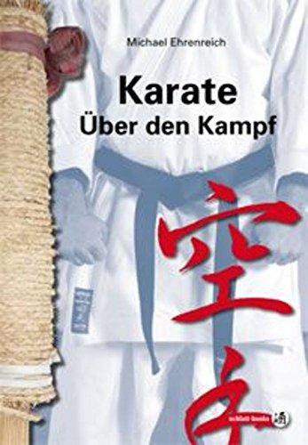 schlatt-books (sake) Karate - Über den Kampf