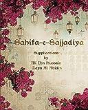 Sahifa e Sajjadiya: Supplications by Ali Ibn Hussain Zayn Al Abidin