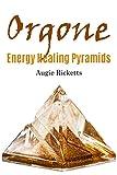 Orgone Energy Healing Pyramids
