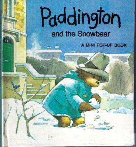 Paddington And The Snowbear